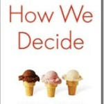 What I've Read Lately: How We Decide