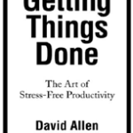 What I've Read Lately: Getting Things Done