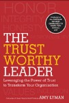 What I've Read Lately: The Trustworthy Leader