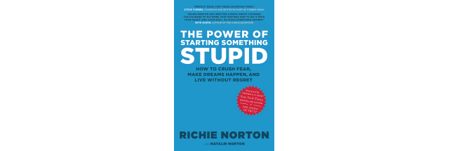 What I've Read Lately: The Power of Starting Something Stupid