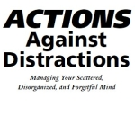 What I've Read Lately: ACTIONS Against Distractions